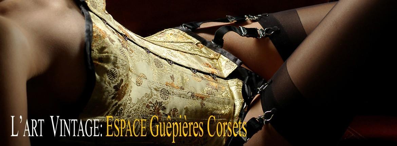L'espace des Guêpières, Porte-jarretelles-Serre-taille, Corsets